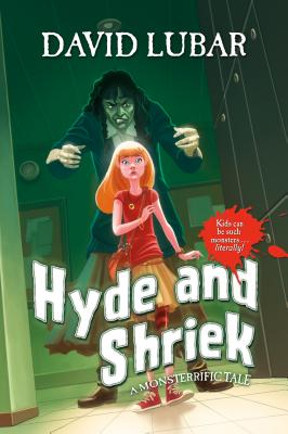 Hyde and Shriek By Lubar, David