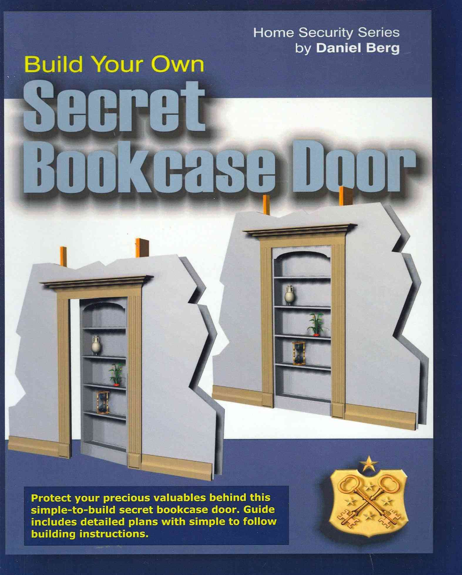 Build Your Own Secret Bookcase Door By Berg, Daniel
